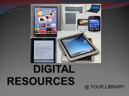 @ YOUR LIBRARY. GETTING STARTED: EBOOK/AUDIO  VALID ALS/DULUTH LIBRARY CARD  DRM – DIGITAL RIGHTS MANAGEMENT  FORMATS – HOW DO YOU WANT YOUR BOOK.