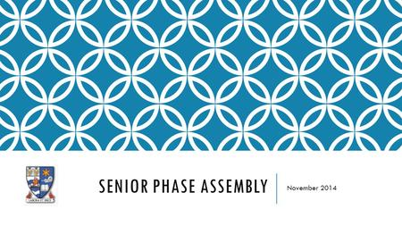 SENIOR PHASE ASSEMBLY November 2014. TRACKING AND MONITORING YOUR PROGRESS  Your teachers have set all of you an aspirational grade for each subject.