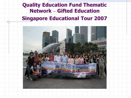 Quality Education Fund Thematic Network – Gifted Education