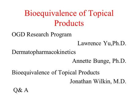 Bioequivalence of Topical Products