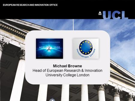 Head of European Research & Innovation University College London