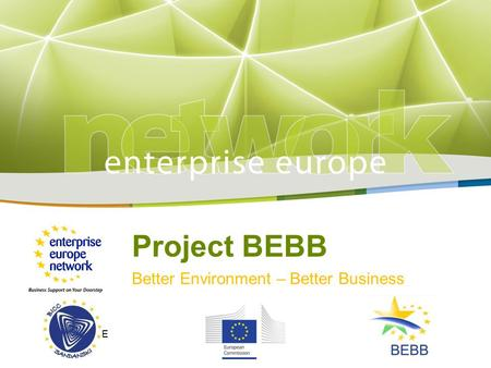 Project BEBB Better Environment – Better Business LOGO HERE.