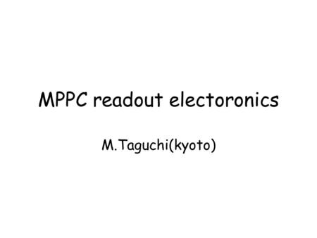 MPPC readout electoronics