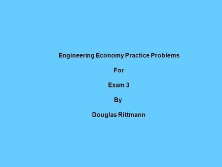 Engineering Economy Practice Problems