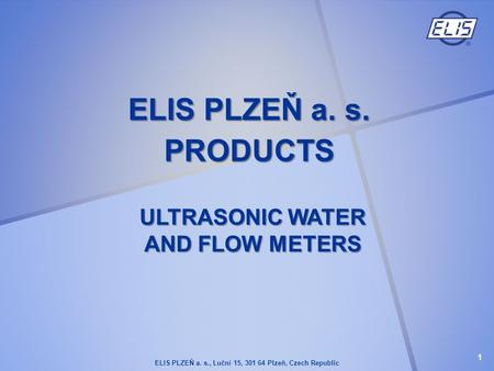 ULTRASONIC WATER AND FLOW METERS