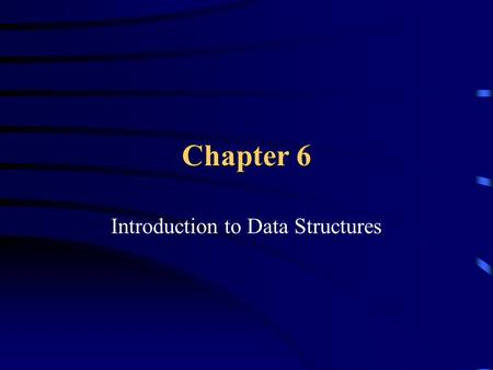 Chapter 6 Introduction to Data Structures. Defining Constant EQU XVALEQU7 MOVE.B#XVAL, D0.