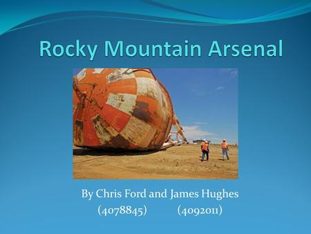 By Chris Ford and James Hughes (4078845) (4092011)