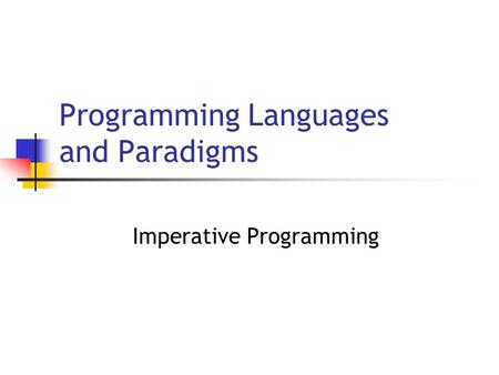 Programming Languages and Paradigms