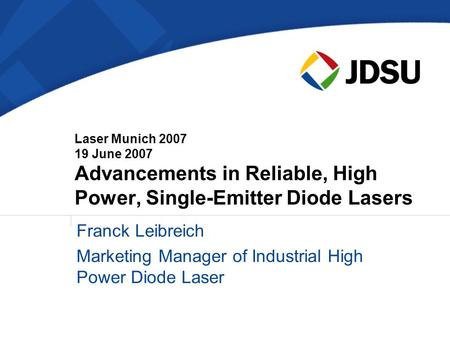 Marketing Manager of Industrial High Power Diode Laser