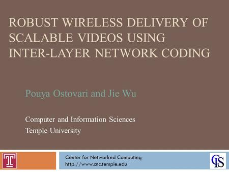 Pouya Ostovari and Jie Wu Computer and Information Sciences
