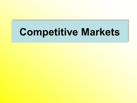 Competitive Markets.