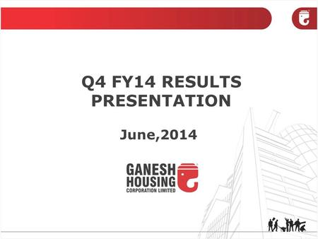 Q4 FY14 RESULTS PRESENTATION June,2014. OVERVIEW FINANCIAL HIGHLIGHTS PROJECTS INFORMATION 3D Views SAFE HARBOUR This report includes forward looking.