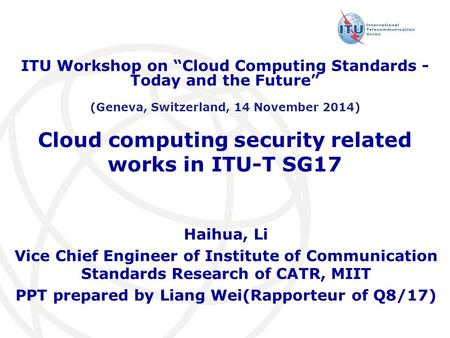 Cloud computing security related works in ITU-T SG17