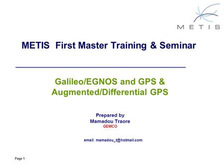 METIS First Master Training & Seminar