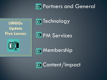 Partners and General Technology PM Services Membership Content/Impact.