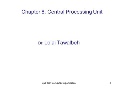 Chapter 8: Central Processing Unit