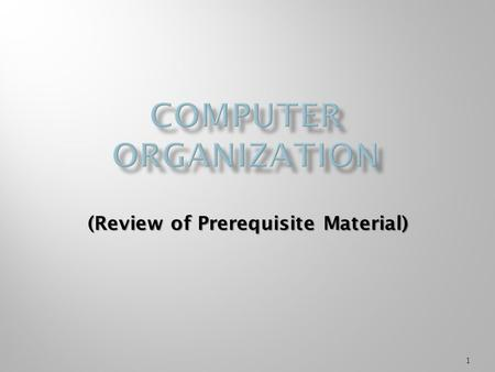 1 (Review of Prerequisite Material). Processes are an abstraction of the operation of computers. So, to understand operating systems, one must have a.