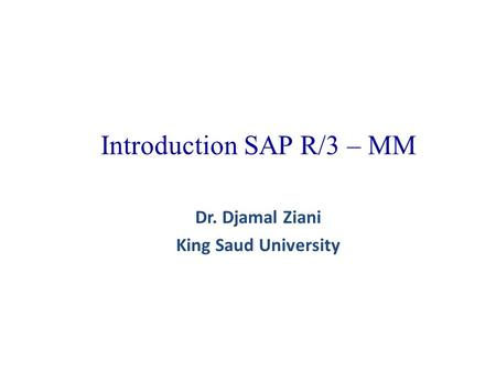 Introduction SAP R/3 – MM