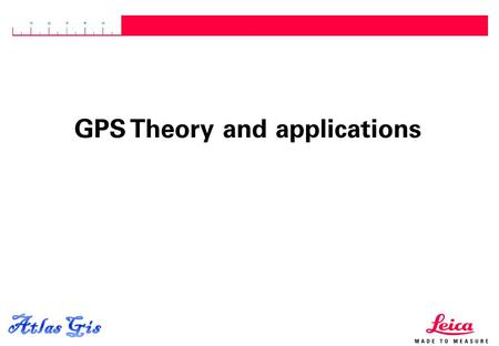 GPS Theory and applications