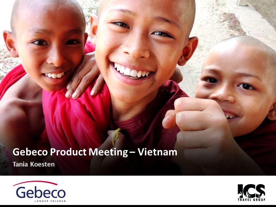 gebeco vietnam zum kennenlernen)