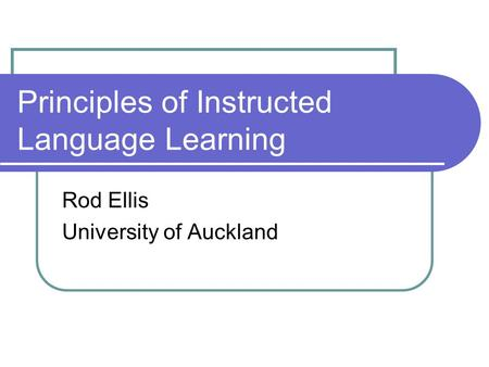 Principles of Instructed Language Learning