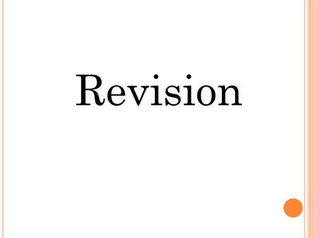 Revision.