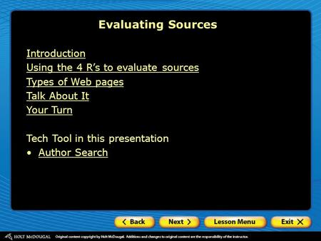 Evaluating Sources Introduction Using the 4 R's to evaluate sources