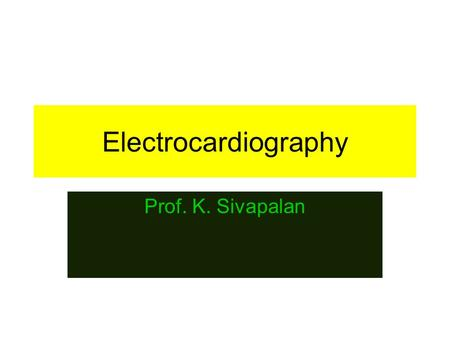 Electrocardiography Prof. K. Sivapalan. 2013 ECG 2 Principle of Electrocardiogram. Trunk as volume conductor. Positively charged and negatively charged.