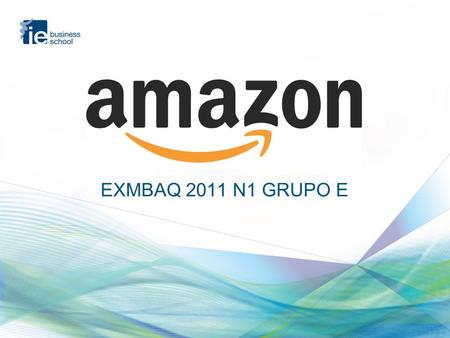 EXMBAQ 2011 N1 GRUPO E. EXMBAQ 2011 N1 GRUPO E | 2 Just a digital shop …