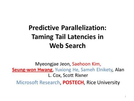 Predictive Parallelization: Taming Tail Latencies in