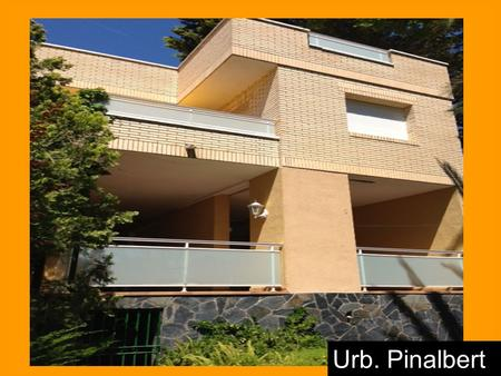 Urb. Pinalbert. SPECIFIC FEATURES House of 235 m2 and 650m2 of ground Independent heating oil House of 3 floors Brick Facade Equipment: furnished External.