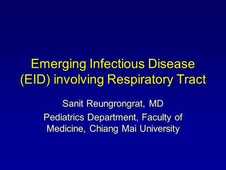 Emerging Infectious Disease (EID) involving Respiratory Tract
