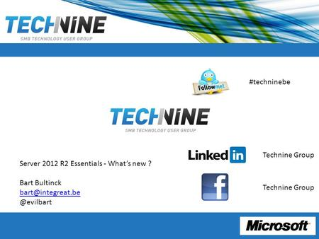 Server 2012 R2 Essentials - What's new ? Bart #techninebe Technine Group.