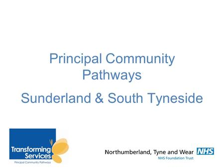 Principal Community Pathways h Sunderland & South Tyneside
