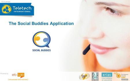 The Social Buddies Application Powered by V2.5 (email)