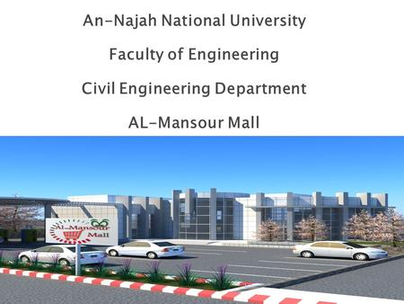 "Graduation Project Thesis: Structural Analysis & Design of ""Al-Mansour Mall"""