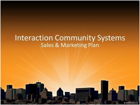 Interaction Community Systems Sales & Marketing Plan.