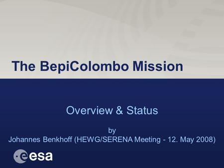 The BepiColombo Mission