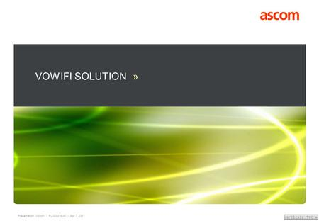 VOWIFI SOLUTION » Presentation Name Month Year.