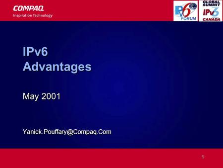 1 IPv6 Advantages May 2001 May 2001