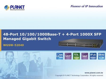 48-Port 10/100/1000Base-T + 4-Port 1000X SFP Managed Gigabit Switch WGSW-52040.