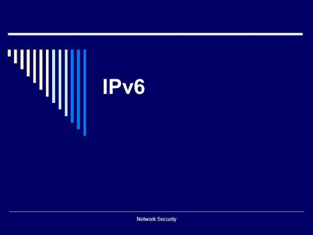 IPv6 Network Security.