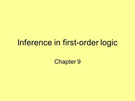 Inference in first-order logic Chapter 9. Outline Reducing first-order inference to propositional inference Unification Generalized Modus Ponens Forward.