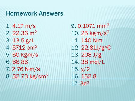 Homework Answers m/s m g/L cm3