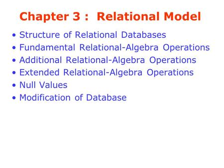Chapter 3 : Relational Model