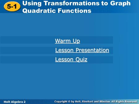Using Transformations to Graph Quadratic Functions 5-1
