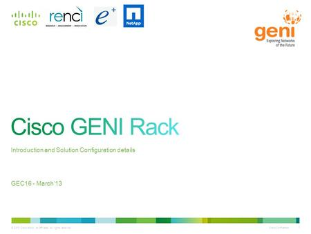 Cisco GENI Rack Introduction and Solution Configuration details