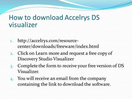 How to download Accelrys DS visualizer