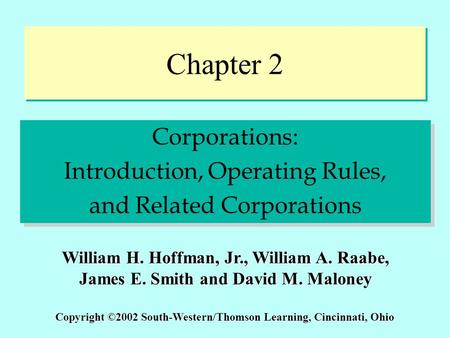 Chapter 2 Corporations: Introduction, Operating Rules,