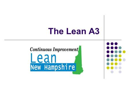 The Lean A3. January 24, 2014 The A3 Method A3 refers to a European paper size that is roughly equivalent to an American 11-inch by 17-inch tabloid-sized.